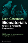 Next-Generation Biomaterials for Bone & Periodontal Regeneration | 9780867157963 | Portada