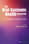 The Oral-Systemic Health Connection | 9780867157888 | Portada