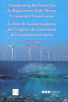Transforming the Ocean Law by Requirement of the Marine Environment Conservation | 9788491236351 | Portada