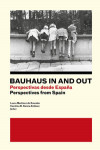 BAUHAUS IN AND OUT. PERSPECTIVAS DESDE ESPAÑA / PERSPECTIVES FROM SPAIN | 9788409143610 | Portada