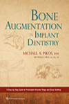 Bone Augmentation in Implant Dentistry: A Step-by-Step Guide to Predictable Alveolar Ridge and Sinus Grafting | 9780867158250 | Portada