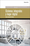 Sistemas integrados y hogar digital | 9788428339964 | Portada
