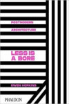LESS IS A BORE: POSTMODERN ARCHITECTURE | 9780714878126 | Portada