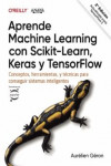APRENDE MACHINE LEARNING CON SCIKIT-LEARN, KERAS Y TENSORFLOW | 9788441542648 | Portada