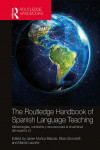 The Routledge Handbook of Spanish Language Teaching | 9781138182905 | Portada