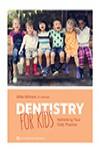 Dentistry for Kids: Rethinking Your Daily Practice | 9781647240134 | Portada