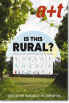 A+T 53 Is This Rural? Architecture Markers In The Countryside | 9788409189366 | Portada