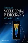Protocols for Mobile Dental Photography with Auxiliary Lighting | 9780867159462 | Portada