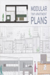 MODULAR TINY APARTMENT PLANS | 9788417557317 | Portada